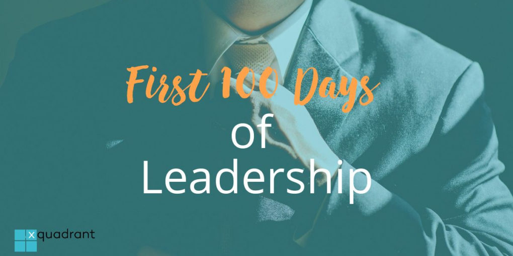 First 100 Days of Leadership