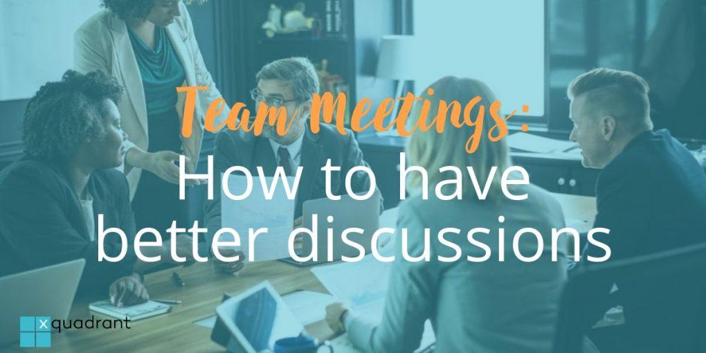 Team Meetings - Xquadrant